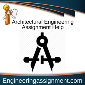 Architectural Engineering Assignment Help