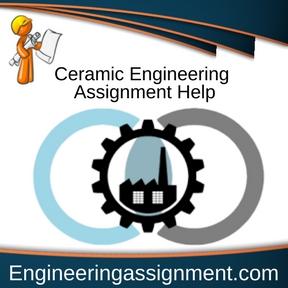Ceramic Engineering Assignment Help