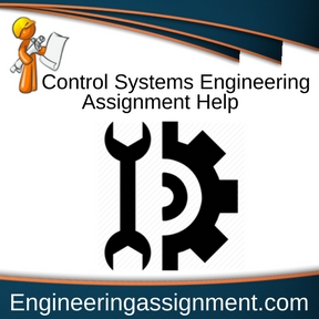 Control Systems Engineering Assignment Help