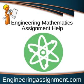 Engineering Mathematics Assignment Help