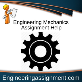 Engineering Mechanics Assignment Help