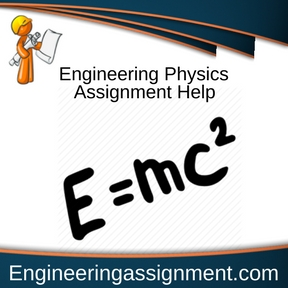 Engineering Physics Assignment Help