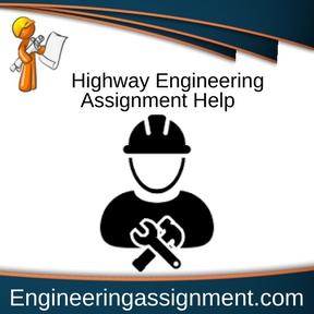 Highway Engineering Assignment Help