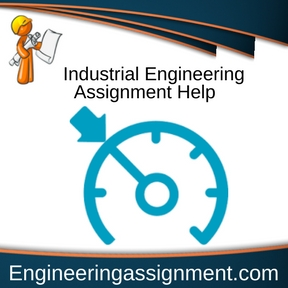 Industrial Engineering Assignment Help