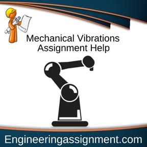 Mechanical Vibrations Assignment Help