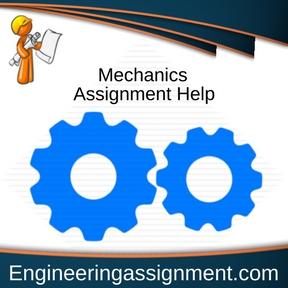 Mechanics Assignment Help