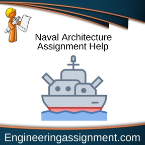 Naval Architecture Assignment Help