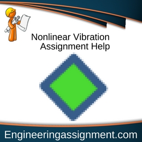 Nonlinear Vibration Assignment Help