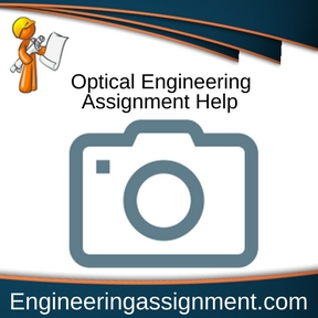 Optical Engineering Assignment Help