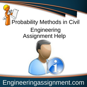 Probability Methods in Civil Engineering Assignment Help