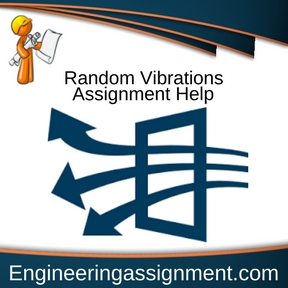 Random Vibrations Assignment Help