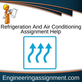 Refrigeration And Air Conditioning Assignment Help