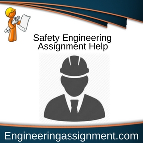 Safety Engineering Assignment Help