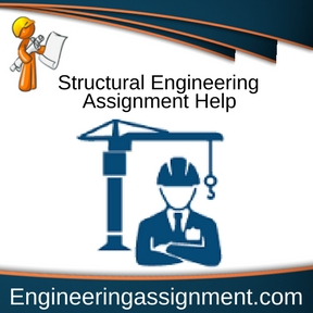 Structural Engineering Assignment Help