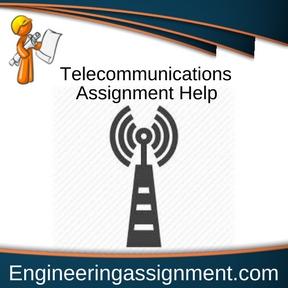 Telecommunications Assignment Help