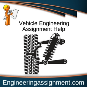 Vehicle Engineering Assignment Help