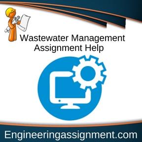 Wastewater Management Assignment Help