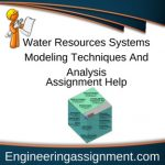 Water Resources Systems Modeling Techniques And Analysis