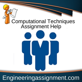 Computational Techniques Assignment Help