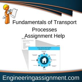 Fundamentals of Transport Processes Assignment Help