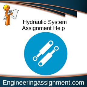 Hydraulic System Assignment Help