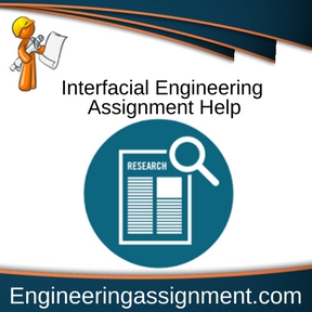 Interfacial Engineering Assignment Help