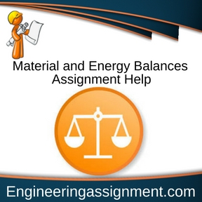 Material and Energy Balances Assignment Help