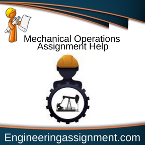 Mechanical Operations Assignment Help