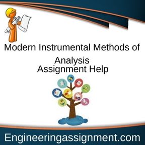 Modern Instrumental Methods of Analysis Assignment Help