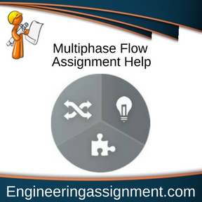 Multiphase Flow Assignment Help