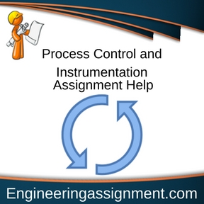 Process Control and Instrumentation Assignment Help