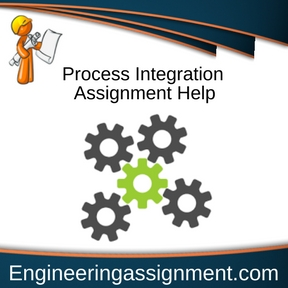 Process Integration Assignment Help