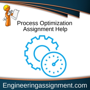 Process Optimization Assignment Help