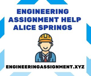 Engineering Assignment Help Alice Springs