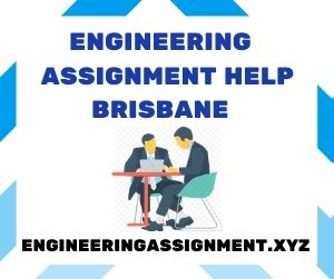 Engineering Assignment Help Brisbane