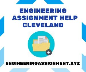 Engineering Assignment Help Cleveland