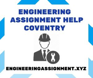 Engineering Assignment Help Coventry