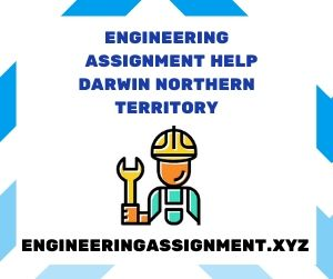 Engineering Assignment Help Darwin Northern Territory