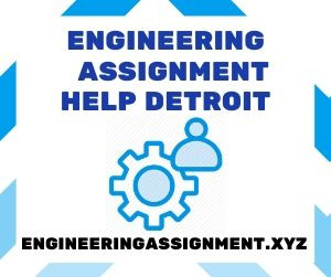 Engineering Assignment Help Detroit