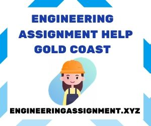 Engineering Assignment Help Gold Coast