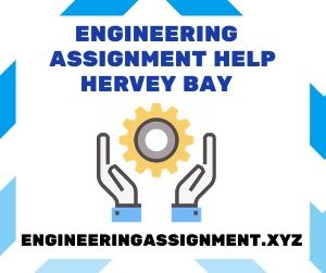 Engineering Assignment Help Hervey Bay