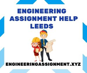 Engineering Assignment Help Leeds