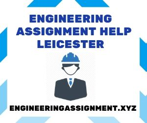 Engineering Assignment Help Leicester
