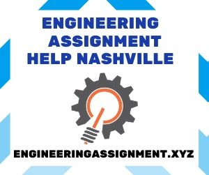 Engineering Assignment Help Nashville