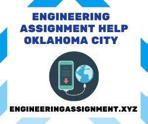 Engineering Assignment Help Oklahoma City
