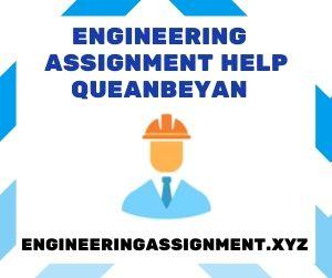 Engineering Assignment Help Queanbeyan