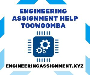 Engineering Assignment Help Toowoomba
