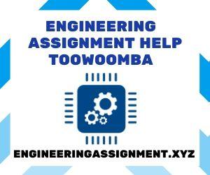 Engineering Assignment Help Toowoomba