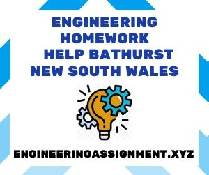 Engineering Homework Help Bathurst New South Wales