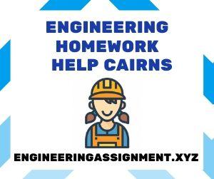 Engineering Homework Help Cairns